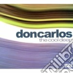 The cool deep cd musicale di DONCARLOS