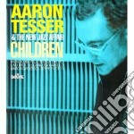 Aaron Tesser & The New Jazz Affair - Children cd musicale di Aaron&t.new j Tesser