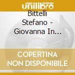 GIOVANNA IN INDIA                         cd musicale di Stefano Bittelli