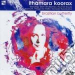 Ithamara Koorax - Brazilian Butterfly cd musicale di ITHAMARA KOORAX