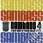 Artisti Vari - Sambass Vol.4 cd musicale di ARTISTI VARI