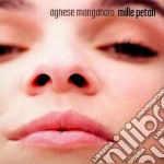 Agnese Magnanaro - Mille Petali cd musicale di Agnese Manganaro