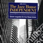 THE JAZZ HOUSE INDEPENDENT 6TH ISSUE cd musicale di Artisti Vari