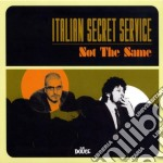 Italian Secret Service - Not The Same cd musicale di Italian secret service