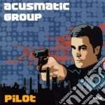 Acusmatic Group - Pilot cd musicale di Group Acusmatic