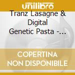 Tranz Lasagne & Digital Genetic Pasta - Villain Smile cd musicale di Lasagne Tranz