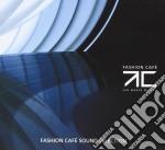 FASHION CAFE' cd musicale di ARTISTI VARI