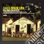 Banda Brasileira - Radio Bossa cd musicale di Brasileira Banda