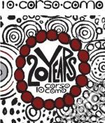 10 CORSO COMO 20 Years (2cd) cd musicale di Artisti Vari