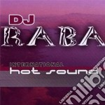 INTERNATIONAL HOT SOUND cd musicale di DJ RABA
