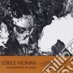 Woman Edible - Everywhere At Once cd musicale di Woman Edible