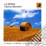 Fabrizio Mandolini - La Spiga cd musicale di FABRIZIO MANDOLINI