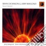 Brian Dickinson & Jerry Bergonzi - Soul Mission cd musicale di BRIAN DICKINSON & JE