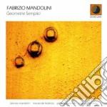 GEOMETRIE SEMPLICI cd musicale di MANDOLINI FABRIZIO