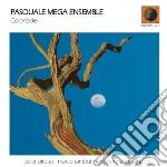 Pasquale Mega Ensemble - Coloriade cd musicale di Pasquale mega ensemb