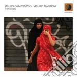 Mauro Campobasso/mauro Manzoni - Transitions cd musicale di Campobasso/mau Mauro