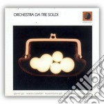 Orchestra Da Tre Soldi - Same cd musicale di Orchestra da tre sol