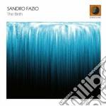 Sandro Fazio - The Birth cd musicale di FAZIO SANDRO