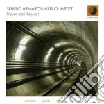 Sergio Armaroli Axis Quartet - Prayer And Request cd musicale di SERGIO ARMAROLI AXIS
