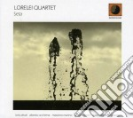 Lorelei Quartet - Seta cd musicale di Quartet Lorelei