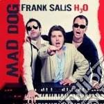 Frank Salis H3o - Mad Dog cd musicale di FRANK SALIS H3O