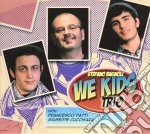 Stefano Bagnoli Trio - We Kinds cd musicale di Stefano bagnoli trio