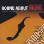 Michele Calgaro - Round About Monk cd musicale di CALGARO MICHELE