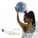 Ligia Franca - Mundo Melhor cd musicale di LIGIA FRANCA