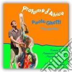 Paolo Ghetti - Profumo D'africa cd musicale di GHETTI PAOLO