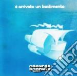 E arrivato un bastimento cd musicale di Edoardo Bennato