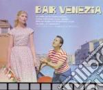Bar venezia cd musicale di Artisti Vari