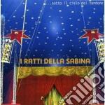 Ratti Della Sabina - Sotto Il Cielo Del Tendone cd musicale di RATTI DELLA SABINA