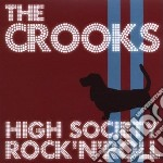 Crooks - High Society Rock  N  Ro cd musicale di Crooks