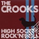 High society rock n ro cd musicale di Crooks