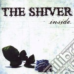 Shiver - Inside cd musicale di Shiver