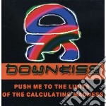 Downkiss - Push Me To The Limits Of cd musicale di Downkiss