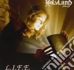 Holyland - L.i.f.e. cd musicale di HOLYLAND