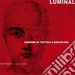 canzoni di tattica e disciplina cd musicale di LUMINAL