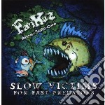 Fankaz - Slow Victims For Fast Pr cd musicale di Fankaz