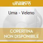 Uma - Veleno cd musicale di Uma