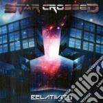Star Crossed - Relativity cd musicale di Crossed Star
