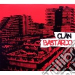 Clan Bastardo - Clan Bastardo cd musicale di Bastardo Clan