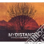 My Distance - Standing Against The Odd cd musicale di Distance My