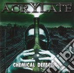 Chemical defection cd musicale di Acrylate