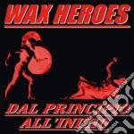 Dal principio all'inizio cd musicale di Heroes Wax