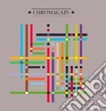 Chromagain - Any Colour We Liked cd musicale di CHROMAGAIN