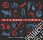 Verardi / Ancona - Il Diavolo Sta Nei Dettagli cd musicale di Verardi a./ancona m.
