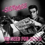 No need for speed cd musicale di Rose Sick