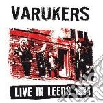 (LP VINILE) Live in leeds 1984 lp vinile di Varukers