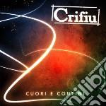 Crifiu - Cuori E Confini cd musicale di Crifiu